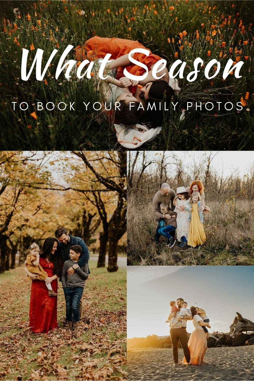 what season to book you family photos in Portland Oregon